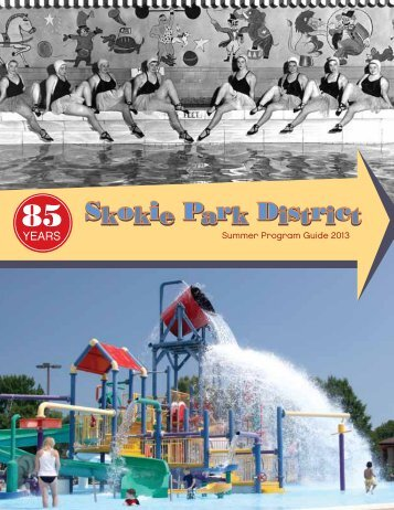 Summer Program Guide 2013 - Skokie Park District