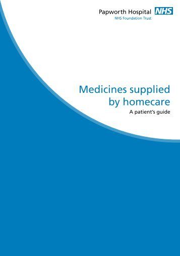 Medicines supplied by homecare - Papworth Hospital