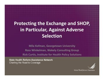 Protecting the Exchange and SHOP, in Particular, Against Adverse ...