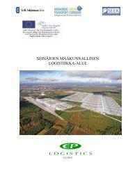 Selvitys Seinäjoen maakunnallisesta logistiikka-alueesta
