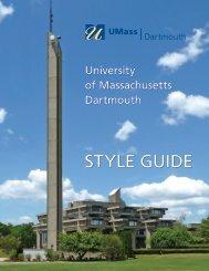 UMass Dartmouth Style Guide - University of Massachusetts ...