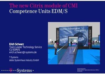 The new Citrix module of CMI
