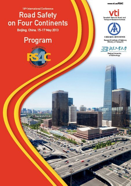 Road safety on four continents 2013 in Beijing, China - VTI