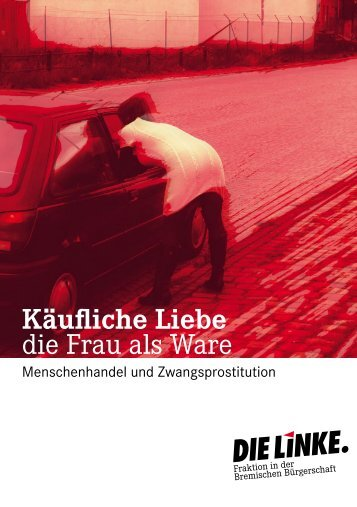 'Prostitution' downloaden möchten. - Fraktion DIE LINKE in Bremen