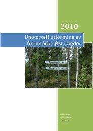 Universell utforming av friområder Øst i Agder - Friluftsrådet Sør