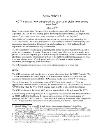ATTACHMENT 1 ACTA is secret. How transparent are other other ...