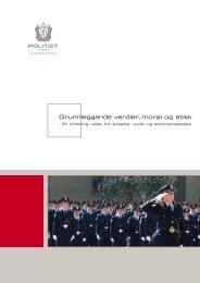 Grunnleggende verdier, moral og etikk - Politiet