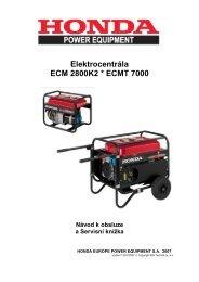Elektrocentrála ECM 2800K2 * ECMT 7000 Návod k ... - Honda