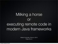 view.getClass().forName('java.lang.Runtime'). - 2010 - Ruxcon