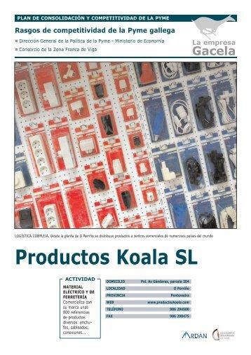 Reportaje: PRODUCTOS KOALA, S.L.: Empresa Gacela - Ardan