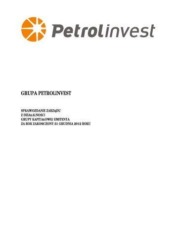 Sprawozdanie Zarządu RS/2012 - Petrolinvest SA