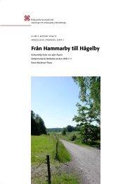Från Hammarby till Hågelby - Riksantikvarieämbetet, avdelningen ...