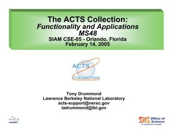 The ACTS Collection: - The ACTS Toolkit - NERSC