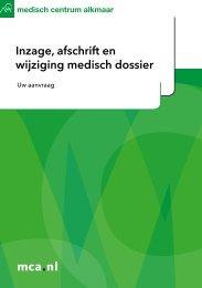 Inzage, afschrift en wijziging medisch dossier - Mca