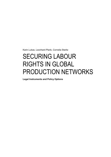 securing labour rights in global production networks - Ludwig ...