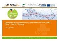 Koncepcja marketingowa produktu turystycznego ... - Via Regia Plus