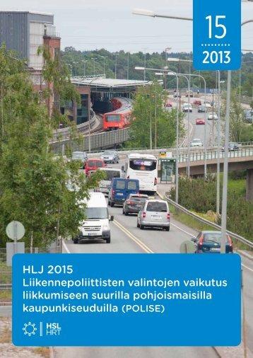 Liikennepoliittisten valintojen vaikutus liikkumiseen ... - HSL