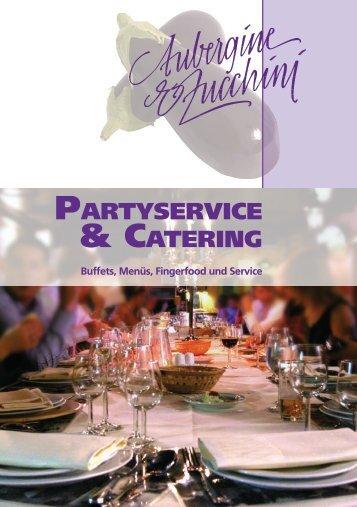 Partyservice & Catering-Prospekt - Aubergine & Zucchini