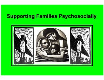 Supporting Families Psychosocially - The Coalition for Children ...