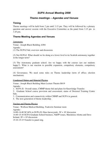 SUPA Annual Meeting 2008 Theme meetings – Agendas and Venues