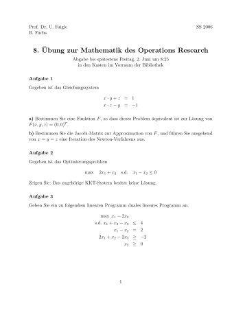 8. ¨Ubung zur Mathematik des Operations Research - ZAIK