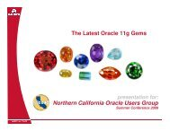 The Latest Oracle 11g Gems Northern California Oracle ... - NoCOUG