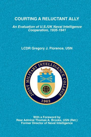 COURTING A RELUCTANT ALLY - National Intelligence University