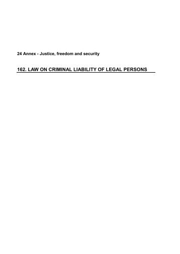 162. LAW ON CRIMINAL LIABILITY OF LEGAL PERSONS