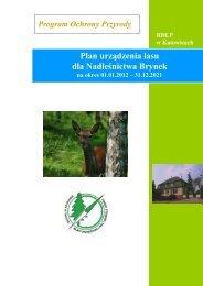 Plan urządzenia lasu dla Nadleśnictwa Brynek - Państwowe ...