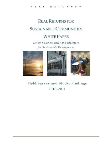 real returns for sustainable communities white paper - The Sallan ...