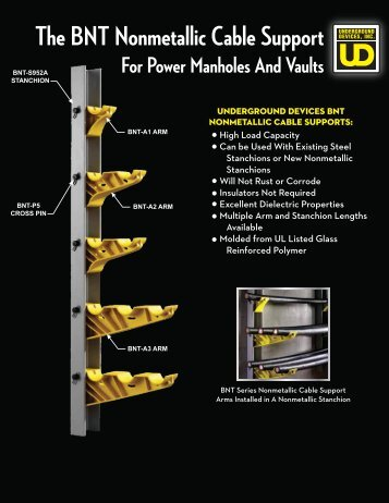 The BNT Nonmetallic Cable Support For Power Manholes And Vaults