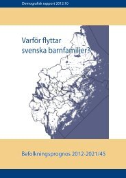 Varför flyttar svenska barnfamiljer? - SLL Tillväxt, miljö och ...