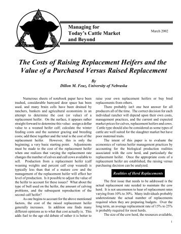 The Costs of Raising Replacement Heifers and the