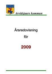 Årsredovisning 2009 (pdf) - Arvidsjaur