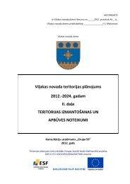 II daļa Teritorijas izmantošanas un apbūves noteikumi - Viļaka