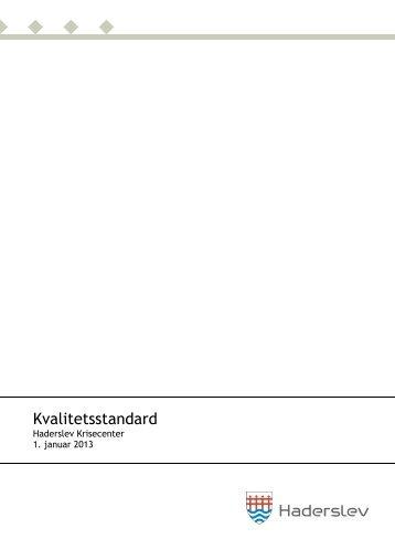 Kvalitetsstandard 2013 for Haderslev Krisecenter