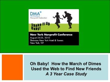 How the March of Dimes Used the Web to Find New Friends A 3 ...