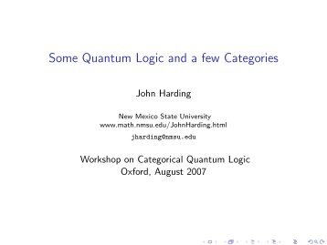 Some Quantum Logic and a few Categories - New Mexico State ...