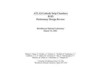 ATLAS Cathode Strip Chambers ROD Preliminary Design Review