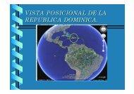 VISTA POSICIONAL DE LA REPUBLICA DOMINICA.