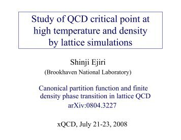 Study of QCD critical point at high temperature and density ... - Physics
