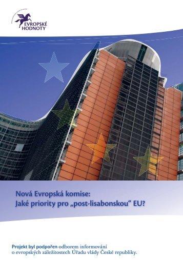 """Nová Evropská komise: Jaké priority pro """"post-lisabonskou"""" EU?"""