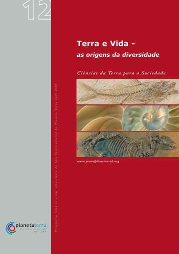 Terra e Vida - - International Year of Planet Earth