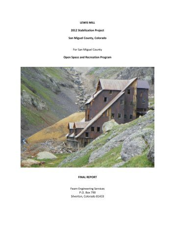 LEWIS MILL 2012 Stabilization Project San Miguel County ...