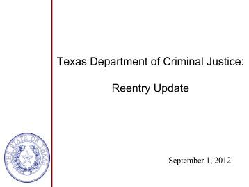 Texas Department of Criminal Justice: Reentry Update