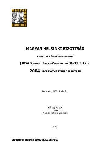 Közhasznúsági jelentés és pénzügyi beszámoló 2004 - Magyar ...