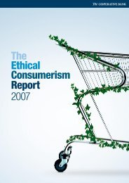 The Ethical Consumerism Report 2007 - The Co-operative