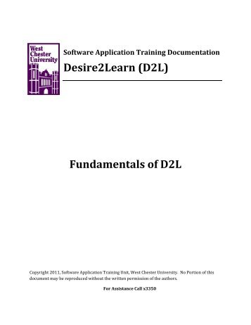 Desire2Learn (D2L) Fundamentals of D2L - West Chester University