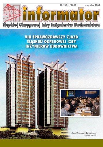 informator 2/2009 - Śląska Okręgowa Izba Inżynierów Budownictwa
