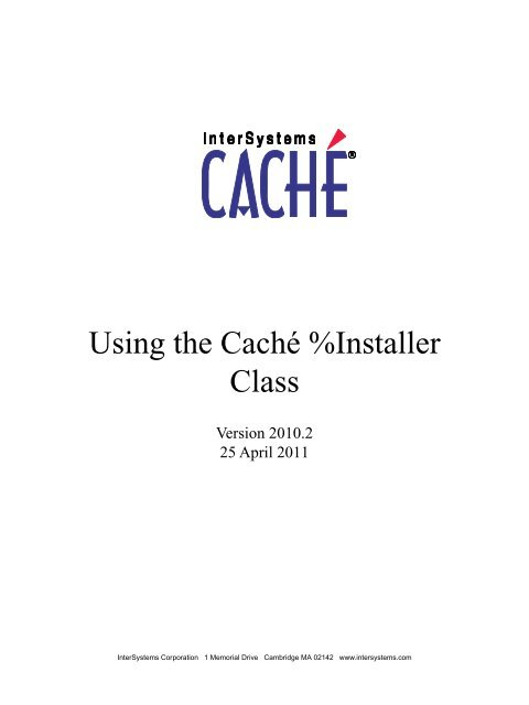 Using the Caché %Installer Class - InterSystems Documentation